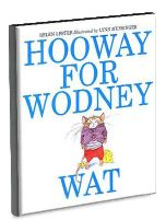 """Lesson plan for Hooway For Wodney Wat  by Helen Lester. Rodney Rat has trouble pronouncing his words and is teased about being """"Wodney Wat"""" at school. When a new student who likes to bully comes to school, much to his own surprise, it is """"Wodney"""" who saves the day."""