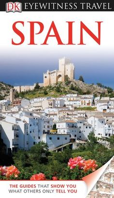 Spain (Eyewitness Travel Guides) « Library User Group--I used this guide book and would recommend it to any traveler aspiring to explore Spain