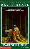 California Blue by David Klass    YARP Nominee 1995-1996
