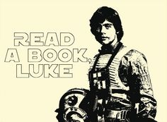 Read A Book Luke.