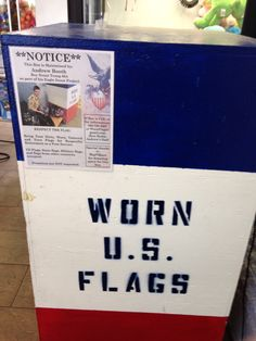 I saw this today in the entrance of a Walmart in Mesa, Arizona. It is a donation box for used/dirty/torn/damaged flags to be respectfully retired, it is maintained by Andrew Booth (Boy Scout Troop 654) as part of his Eagle Scout Project. This is 1 of 8 that were placed in Mesa Walmart locations and all are being maintained by Andrew and his father. This is such a neat idea!