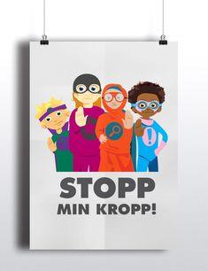 Affisch av stop min kropp med superhjälparna Preschool Library, Kids Corner, Childhood Education, Bellisima, Inventions, Family Guy, Classroom, Teaching, Words