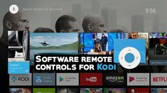 Best Software Remotes for Kodi: How to Control Kodi From Your Sofa