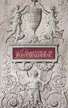 A Day at Château de Fontainebleau by Guillaume Picon http://www.amazon.com/dp/2080202545/ref=cm_sw_r_pi_dp_-flFwb0H4ZK7Y