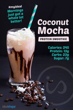 1 cup coconut almond milk 1 scoop Mocha IdealShake 2 T. unsweetened coconut flakes 2 T. sugar free chocolate syrup Add ice, blend, and enjoy!