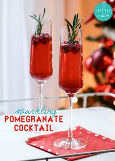 Sparkling pomegranate cocktail: Freixenet Cordon Negro Sweet Cuvee; pomegranate juice;  seeds from a pomegranate;  sprigs of fresh rosemary (optional).  METHOD:  In a champagne flute, add a tablespoon of pomegranate seeds. Then add about an ounce of pomegranate juice. Top with Freixenet!