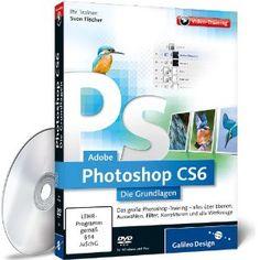 Adobe Photoshop CS6 - Die Grundlagen (Video-Training): Sven Fischer: Amazon.de: Software