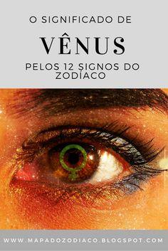leia o significado de Vênus pelos 12 signos do zodíaco no artigo.