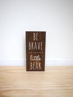 Bear Nursery Art   Bear Decor  Be Brave Little Bear by HandyGerl
