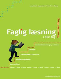 Faglig læsning i fagene - 9788750041511 - Bog af Anne Risum Kamp, Lone Skafte Jespersen