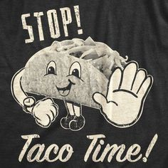 This item is unavailable Funny T Mens Retro Shirts, Funny Shirts For Men, Tuesday Humor, Taco Tuesday, Tuesday Quotes, Happy Taco, Taco Love, Taco Humor, Taco Shirt