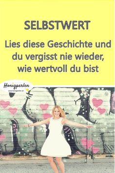 Mach dir deinen Wert bewusst #selbstwert #selbstliebe #selbstwertgefühl #mentaltraining #psychologie #honigperlen #leben #persönlichkeit #persönlichkeitsentwicklung
