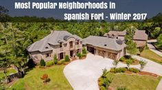Find real estate statistics for the most popular neighborhoods in Spanish Fort for the winter of Spanish Fort Al, Most Popular, Winter 2017, Statistics, The Neighbourhood, Real Estate, Mansions, House Styles, Home