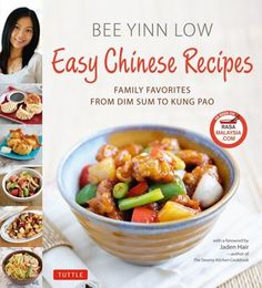 Easy Chinese Recipes: Family Favorites from Dim Sum to Kung Pao by Bee Yinn Low (searchable index of recipes)