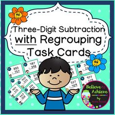 Three-Digit Subtraction WITH Regrouping Task CardsThis colorful set of 24 task cards with three-digit subtraction WITH regrouping is a wonderful addition to your lessons! I've included a recording sheet and answer key, too!*********************************************************************These task cards would be great for second or third graders.