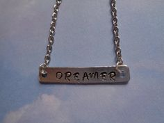 Dreamer bar necklace hand stamped by TinkerGirlBoutique on Etsy