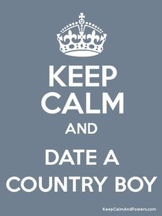 Date A Country Boy-- Boy am I trying here!