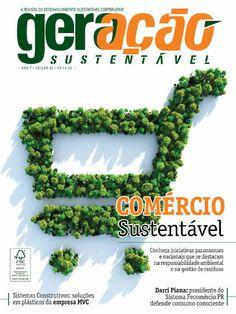 Edição 35 geraçãosustentável versão digital  Edição 35   Revista Geração Sustentável.  Tema de capa: Comércio Sustentável