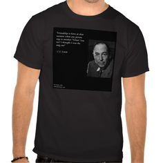 #CSLewis #Friendship #Quote #Tee by @RLondondesigns $34 #zazzle #gift