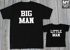 Daddy and Son Matching Shirts Big Man Little Man Shirts Father and Son Matching #MyGraphicStore #GraphicTee