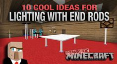 Let's face it, end rods can be kinda ugly if you just throw them around for general lighting. On the other hand, end rods can be a really cool addition to your Minecraft builds if they're integrated in the right way. In this video, I'll give you 10 examples of unique things you can do with end rods.