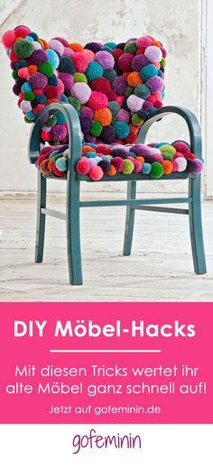 Aus alt mach neu: 4 geniale DIY-Hacks, mit denen ihr eure Möbel aufwerten könnt!