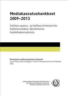 KAVIn selvitys OKM:n rahoittamista mediakasvatushankkeista julkaistu
