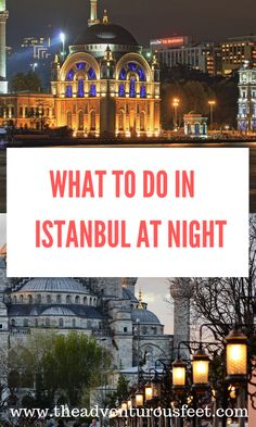Want to explore Istanbul at night but not sure what to do? Here are the amazing things to do in Istanbul at night that will satisfy your wanderlust. Travel Tips For Europe, Asia Travel, Travel Usa, Budget Travel, Travel Ideas, Travel Guide, Cool Places To Visit, Places To Travel, Travel Destinations
