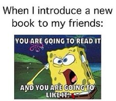 When I introduce a new book to my friends