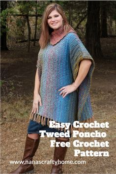 The Mountain Trail Tweed Poncho is a free crochet pattern by Nana's Crafty Home! This fantastic poncho has fabulous texture and a beautifully unique woven look! A split cowl neck and fun fringe adds a modern trendy touch! Perfect way to keep warm and stylish this Fall and Winter! #nanascraftyhome