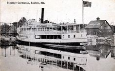 Postcard of the Steamer Carmania in the summer of 1916 at Bridge Street on the Big Elk Creek in Elkton. source: personal collection