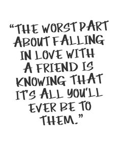 Love With A Friend Is Knowing-Life Quotes