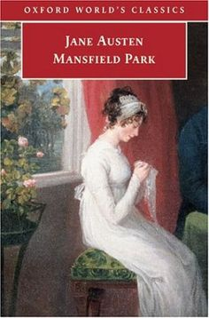 """But there certainly are not so many men of large fortune in the world as there are pretty women to deserve them."" -Mansfield Park"