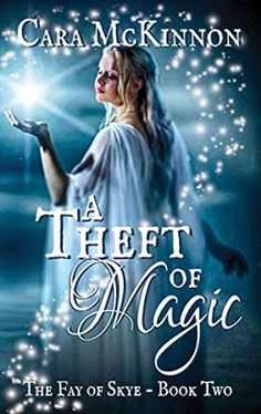 Up 'Til Dawn Book Blog: Review: A Theft of Magic by Cara McKinnon