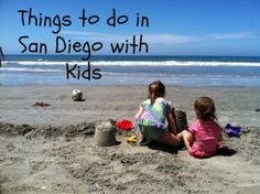 Things To Do in San Diego with Kids - Scottsdale Moms Blog