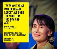 'Even one voice can be heard loudly all over the world in this day and age' - Daw Aung San Suu Kyi via Amnesty International Death Penalty Essay, Human Rights Quotes, Action Verbs, Amnesty International, Knowing Your Worth, Student Work, College Students, Create Awareness, Women In History