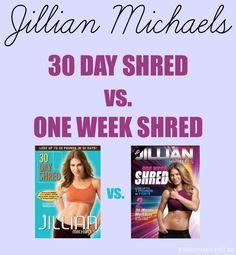 30 day shred vs one week shred, jillian michaels