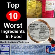 Las 10 peores Ingredientes en Alimentos