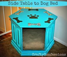 Make a dog bed from an old side table. Remove doors, paint, and add a dog bed. Can also use as a side table