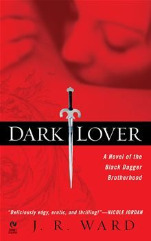 Dark Lover by J.R. Ward. The first book in an amazing series! ~ Agreed, I am re-reading it now! Love the way this woman writes!!