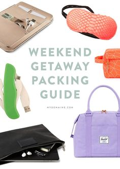 What to pack for your weekend away