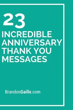 23 Incredible Anniversary Thank You Messages