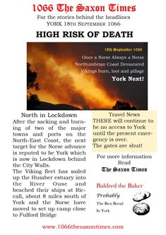 HIGH RISK OF DEATH For the full report behind these headlines and the reports, buy 1066 The Saxon Times - available now from: www.1066thesaxontimes.com #thesaxontimes #davidclarke # historywalkstalksandbooks #1066 #history #tes #ks2, ks3 #anglosaxonengland #hardrada #york #waterstones #amazon #britishdesignbritishmade # thebookkeeper The Headlines, High Risk, Anglo Saxon, Travel News, Death, York, History, Amazon, Tes