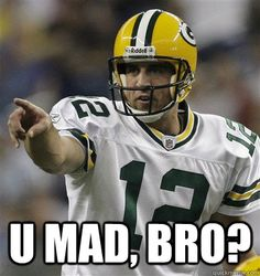 cause what ever team was playing against the packers lost