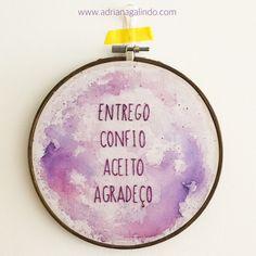 Embroidery and watercolor - translation: 'give, trust, accept, thank'/ Bordado com aquarela / yoga, meditation, mantra, meditacao, / shop: drigalindo1@gmail.com