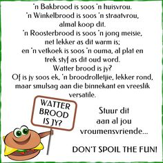WATTER BROOD IS JY? Afrikaanse Quotes, Special Quotes, Twisted Humor, Language, Jokes, Lol, Positivity, Motivation, Funny