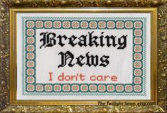 Breaking News - I don't care Cross stitch pattern - pdf download