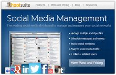 My Blog ~ HootSuite ~ Social Media Management ~ The leading social media dashboard to manage and measure your social networks ~ Sign Up Today - FREE