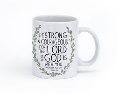 Coffee Mug  Scripture Quote  Be Strong and by PrintableGrace