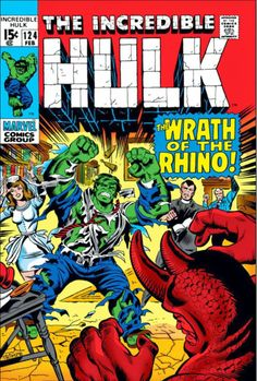 """Incredible Hulk vol. 1 # 124, """"The Rhino Says No!"""" (February, 1970). Cover by Herb Trimpe."""